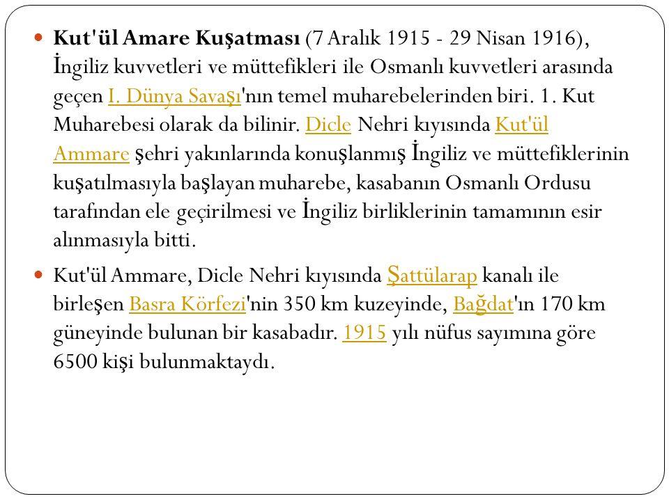 11 Kasım 1914'te Birinci Dünya Sava ş ı'na giren Osmanlı Devleti'nin Sava ş tı ğ ı cephelerden biri, İ ngilizlere kar ş ı olu ş turulan lrak cephesidir.