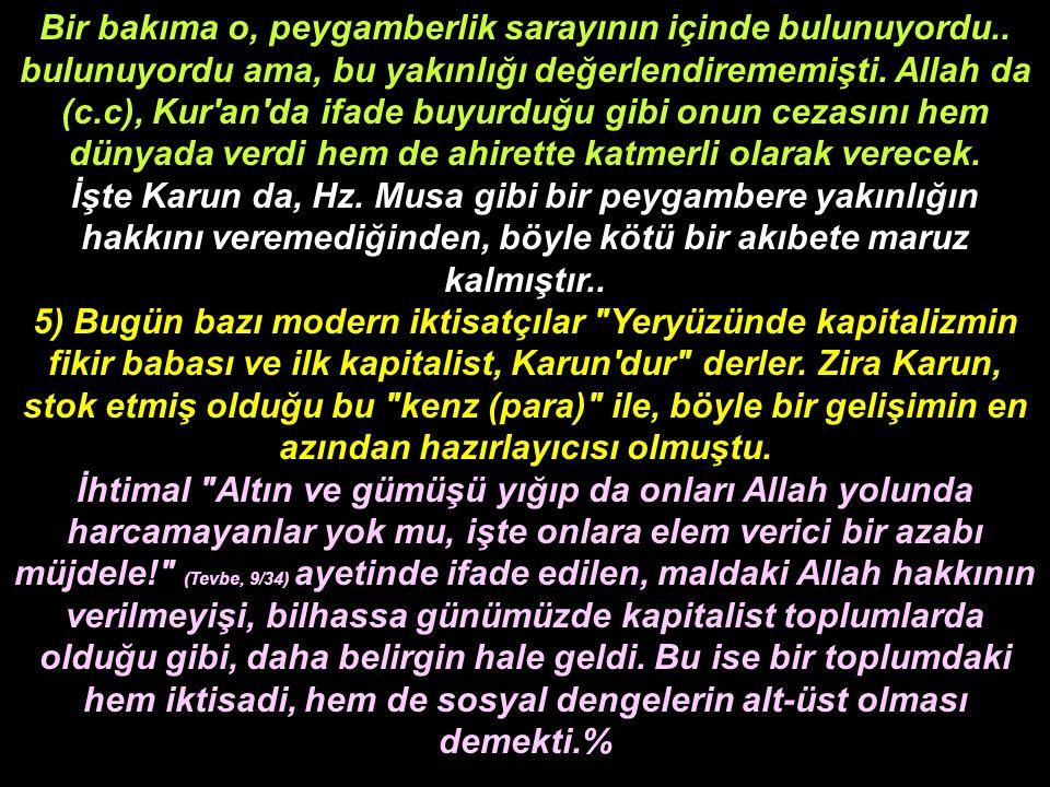 Bir bakıma o, peygamberlik sarayının içinde bulunuyordu.. bulunuyordu ama, bu yakınlığı değerlendirememişti. Allah da (c.c), Kur'an'da ifade buyurduğu