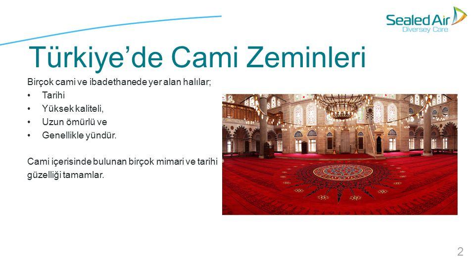 Türkiye'de Cami Zeminleri Birçok cami ve ibadethanede yer alan halılar; Tarihi Yüksek kaliteli, Uzun ömürlü ve Genellikle yündür.