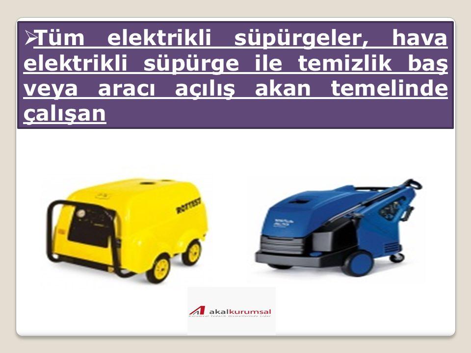  Tüm elektrikli süpürgeler, hava elektrikli süpürge ile temizlik baş veya aracı açılış akan temelinde çalışan