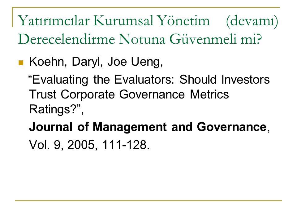 Yatırımcılar Kurumsal Yönetim (devamı) Derecelendirme Notuna Güvenmeli mi.