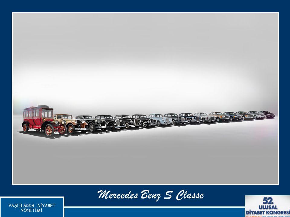YAŞLILARDA DİYABET YÖNETİMİ Mercedes Benz S Classe