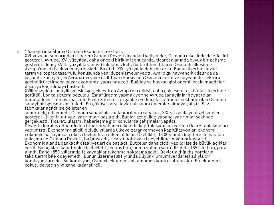  C)- Vakif Arazi: Gelirleri kisiler ya da devlet tarafından hayır kurumlarına bırakılan topraklardı.