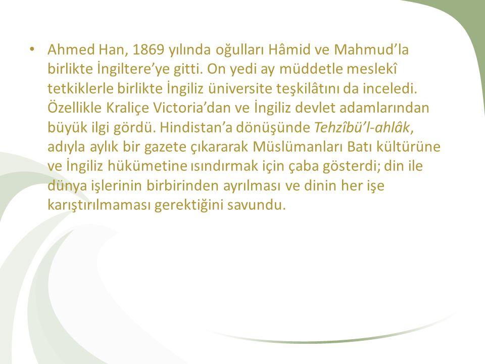 Ahmed Han, 1869 yılında oğulları Hâmid ve Mahmud'la birlikte İngiltere'ye gitti.