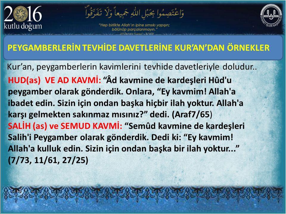 """Kur'an, peygamberlerin kavimlerini tevhide davetleriyle doludur.. PEYGAMBERLERİN TEVHİDE DAVETLERİNE KUR'AN'DAN ÖRNEKLER HUD(as) VE AD KAVMİ: """"Âd kavm"""