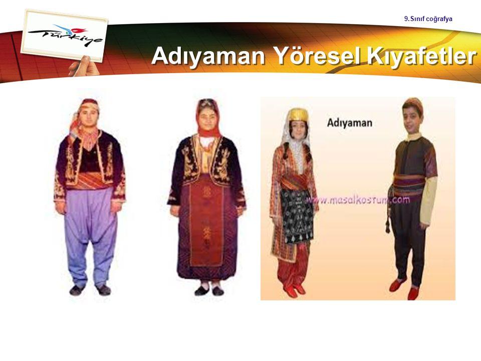 LOGO Adıyaman Yöresel Kıyafetler 9.Sınıf coğrafya