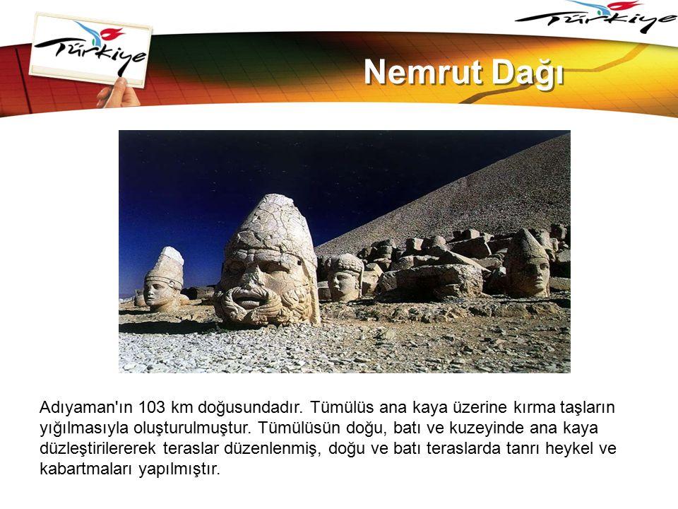 LOGO www.themegallery.com Nemrut Dağı Adıyaman'ın 103 km doğusundadır. Tümülüs ana kaya üzerine kırma taşların yığılmasıyla oluşturulmuştur. Tümülüsün