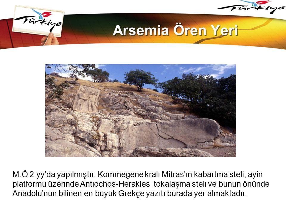 LOGO www.themegallery.com Arsemia Ören Yeri M.Ö 2 yy'da yapılmıştır. Kommegene kralı Mitras'ın kabartma steli, ayin platformu üzerinde Antiochos-Herak