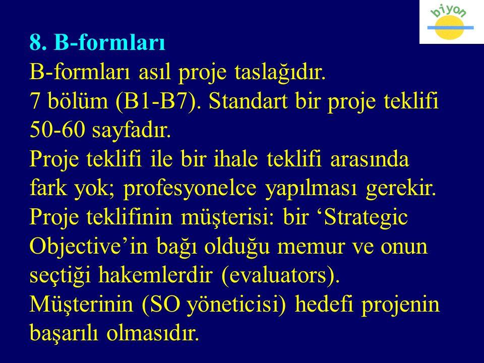 8. B-formları B-formları asıl proje taslağıdır. 7 bölüm (B1-B7).