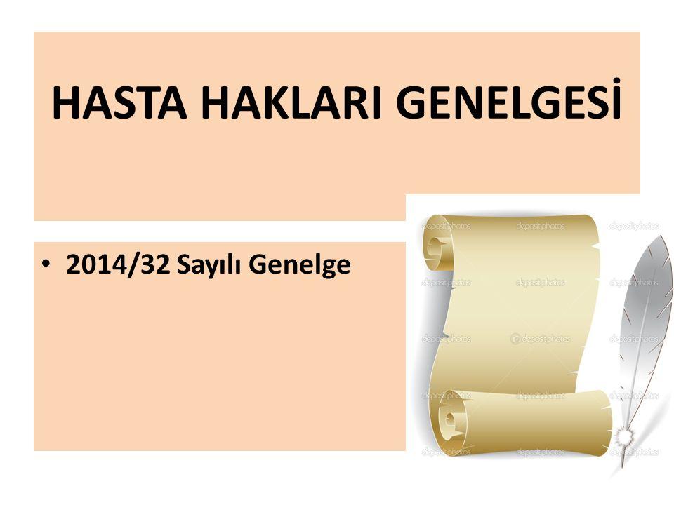 HASTA HAKLARI GENELGESİ 2014/32 Sayılı Genelge