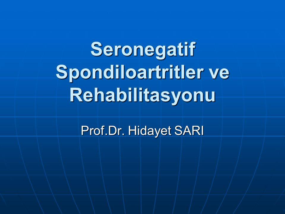 Tanımı  Seronegatif Spondiloartritler (SSPA) özellikle omurgayı tutan ve zamanla onu ankiloza götüren, ortak genetik, klinik ve radyolojik özellikleri olan sistemik kronik romatizmal bir grup hastalıktır