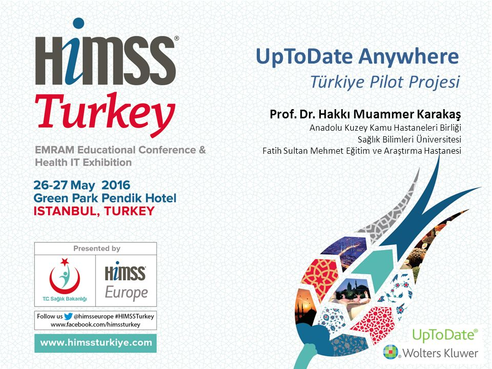 UpToDate Anywhere Türkiye Pilot Projesi Prof. Dr.