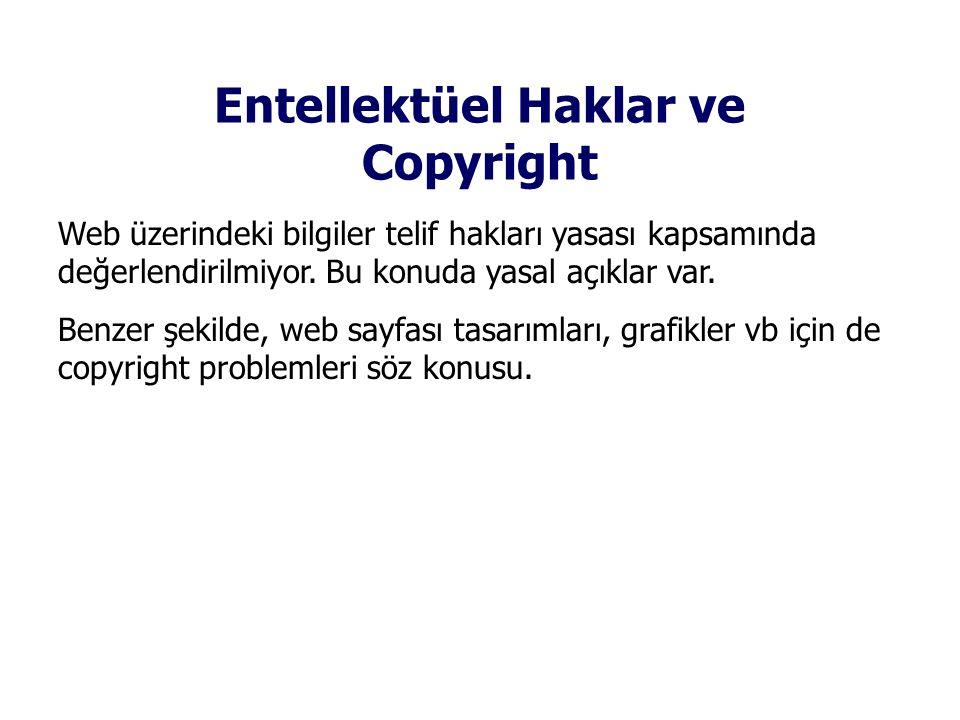 Entellektüel Haklar ve Copyright Web üzerindeki bilgiler telif hakları yasası kapsamında değerlendirilmiyor. Bu konuda yasal açıklar var. Benzer şekil