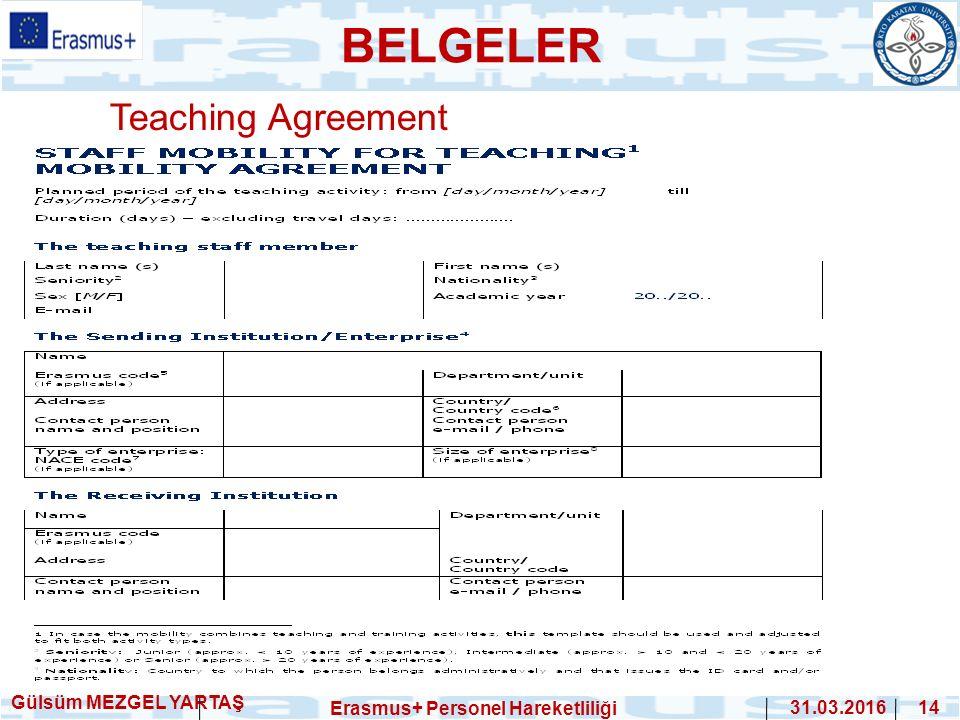 Teaching Agreement Gülsüm MEZGEL YARTAŞ Erasmus+ Personel Hareketliliği 31.03.2016 14 BELGELER