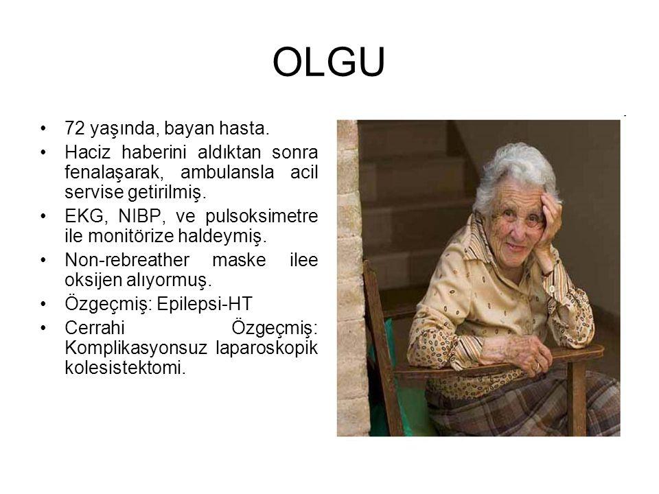 OLGU 72 yaşında, bayan hasta.