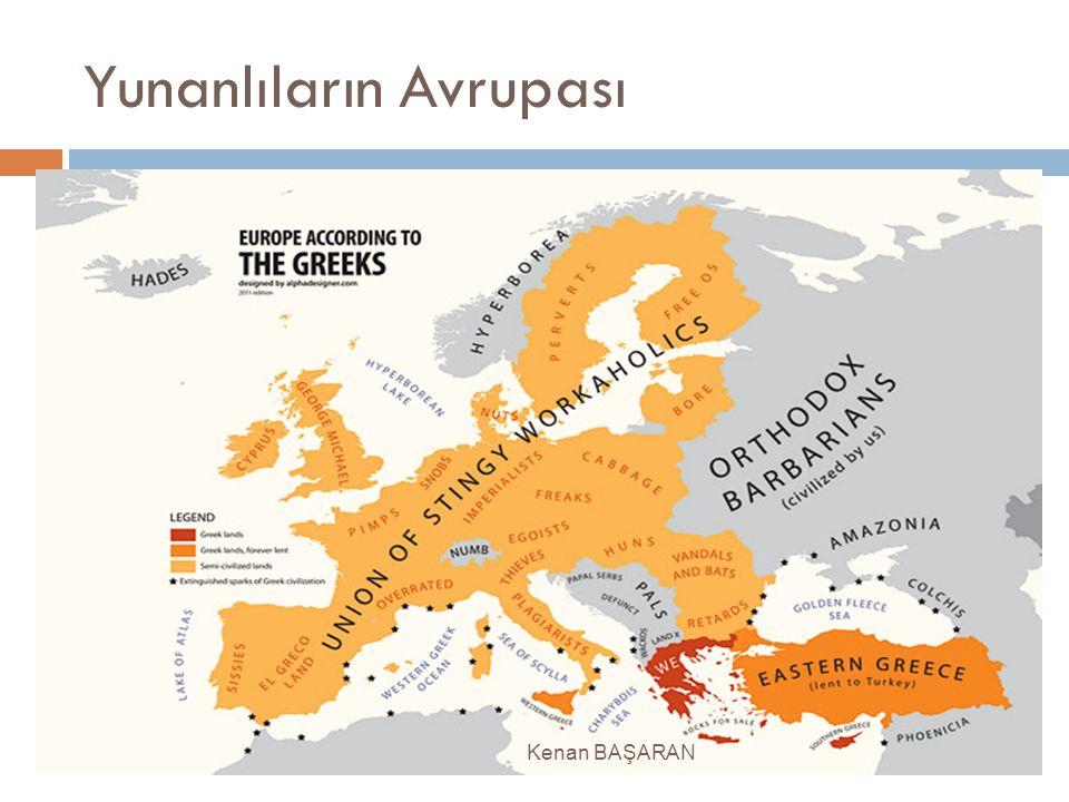 Yunanlıların Avrupası Kenan BAŞARAN