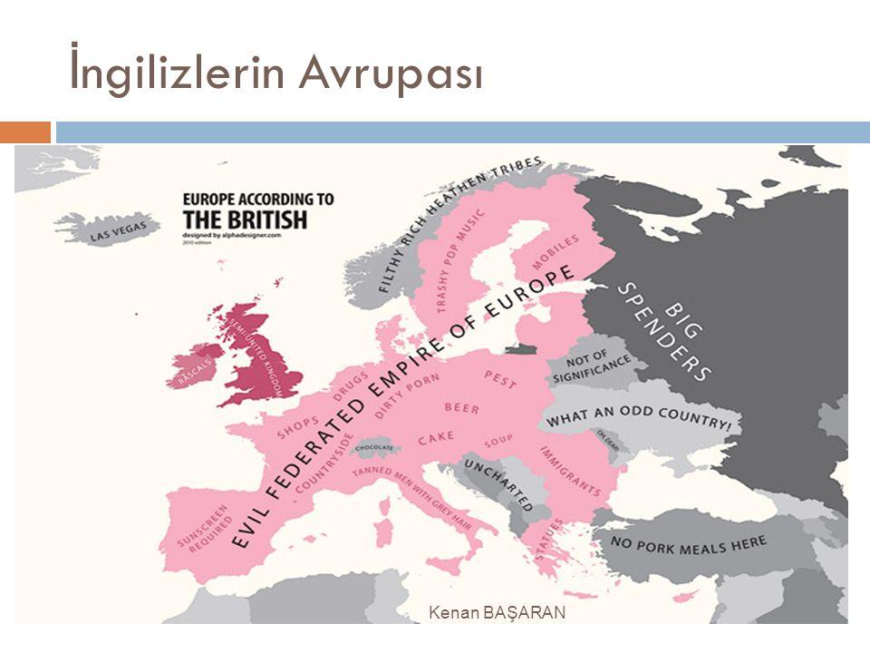 İ ngilizlerin Avrupası Kenan BAŞARAN
