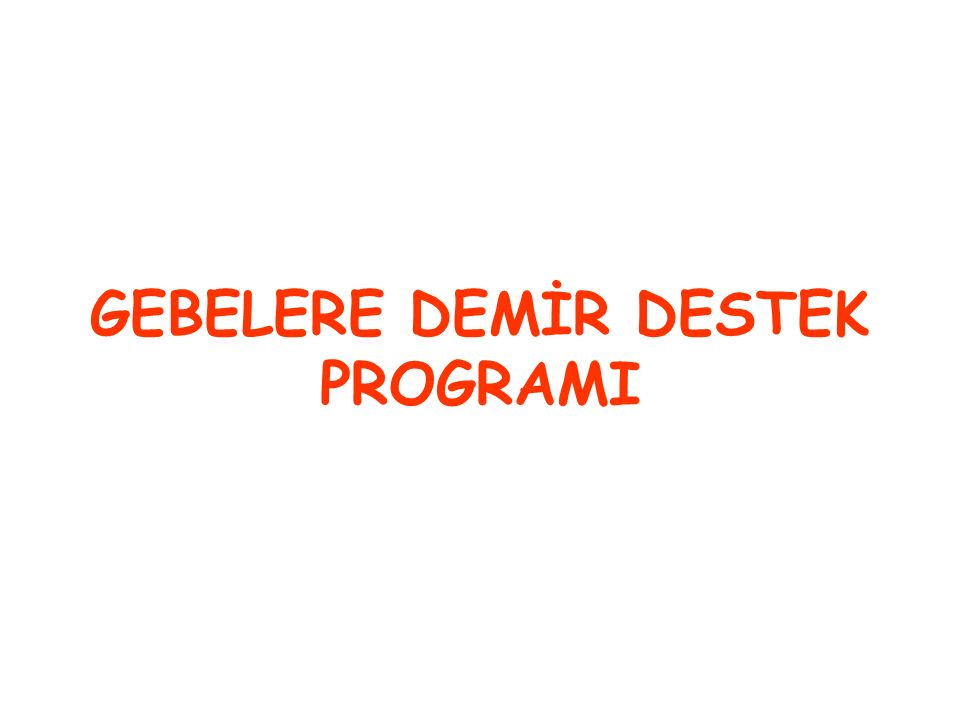 GEBELERE DEMİR DESTEK PROGRAMI