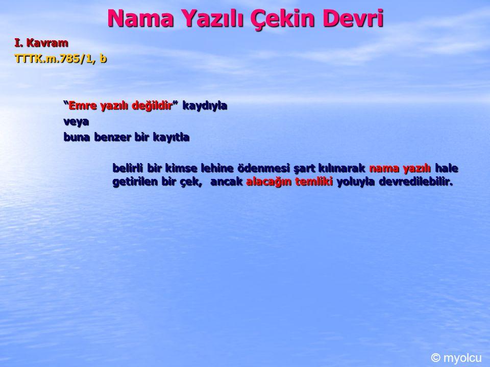 Nama Yazılı Çekin Devri I.
