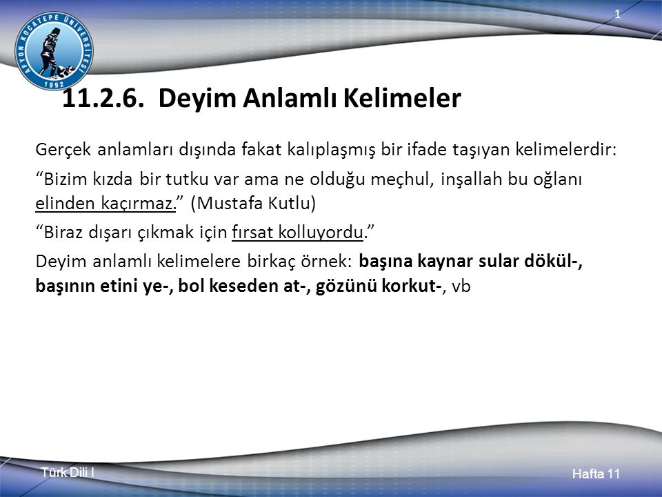 Türk Dili I Hafta 11 1 11.2.6.