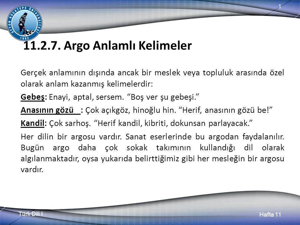 Türk Dili I Hafta 11 1 11.2.7.