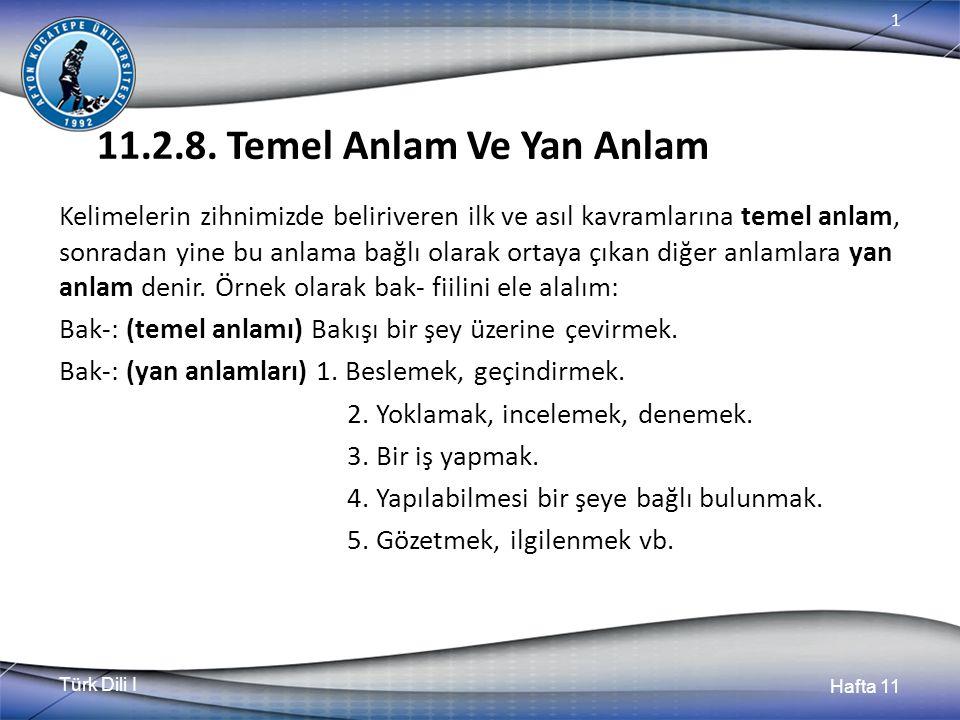 Türk Dili I Hafta 11 1 11.2.8.