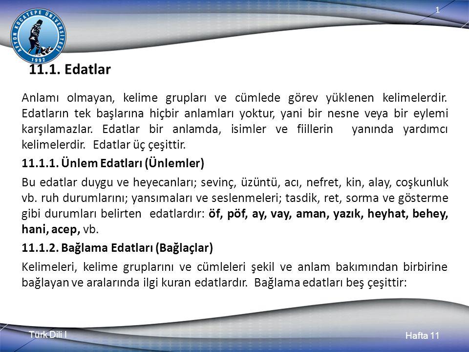 Türk Dili I Hafta 11 1 11.1.