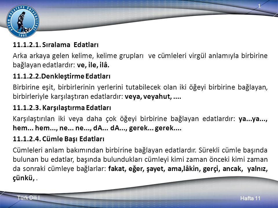 Türk Dili I Hafta 11 1 11.1.2.1.