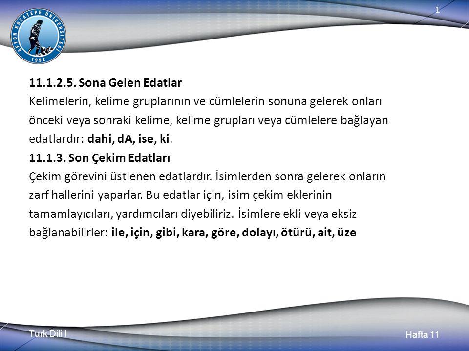 Türk Dili I Hafta 11 1 11.1.2.5.