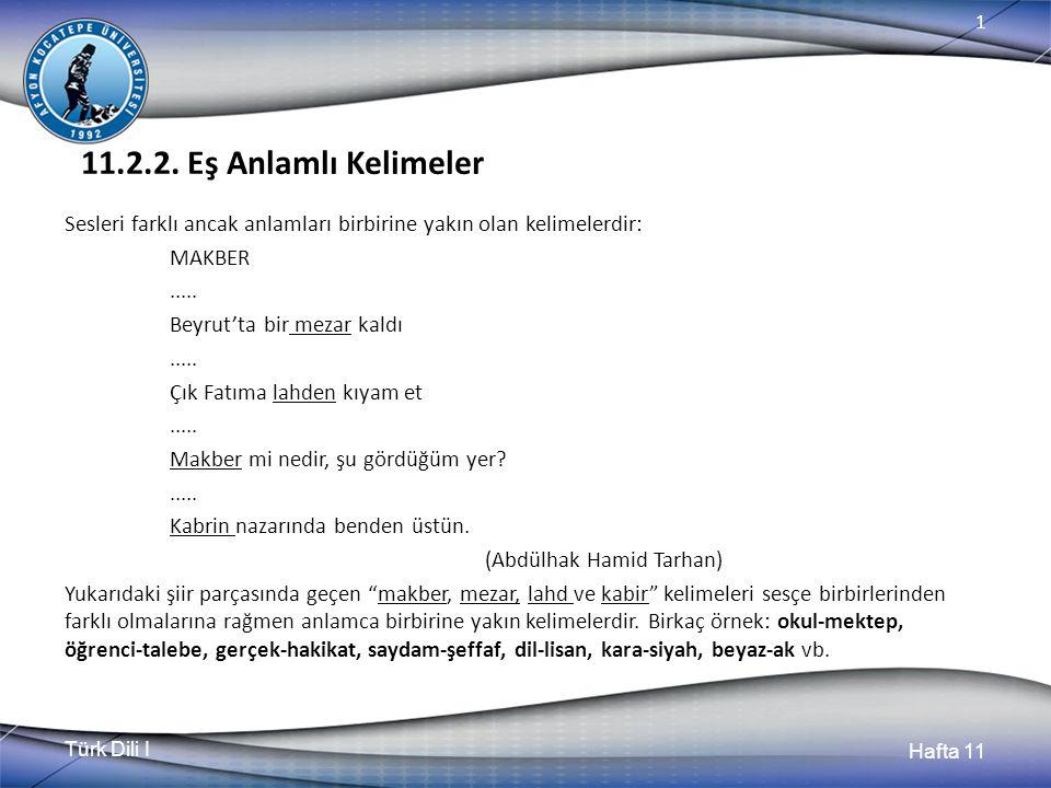 Türk Dili I Hafta 11 1 11.2.2.