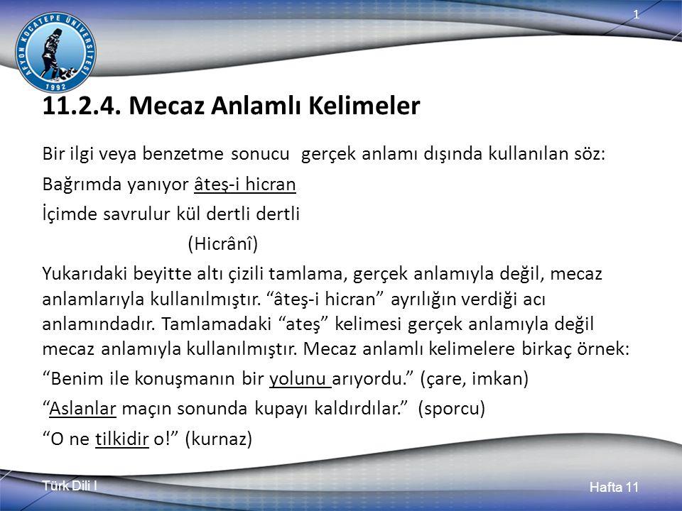Türk Dili I Hafta 11 1 11.2.4.