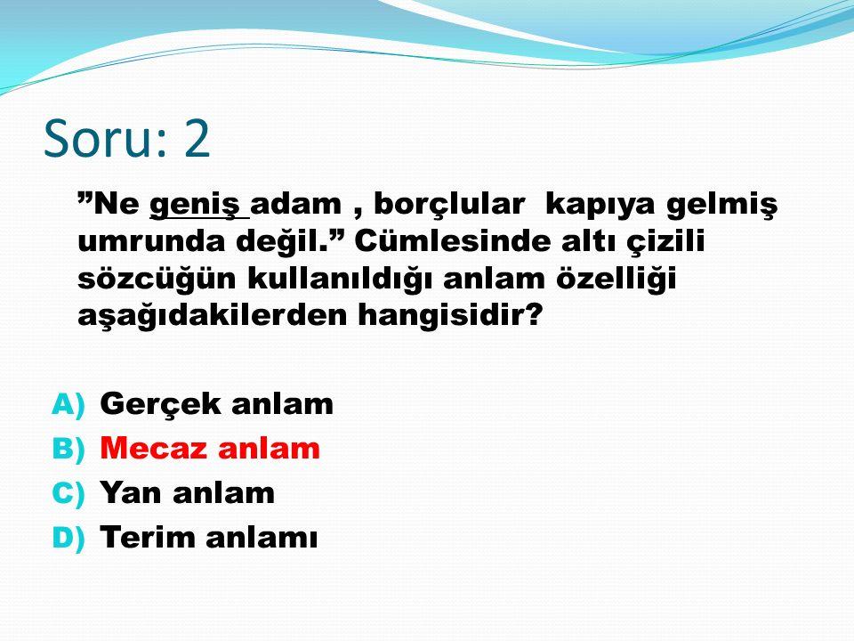 Soru: 3 işleminin sonucunu işlem önceliğine göre bulunuz. A) 98 B) 99 C) 100 D) 101