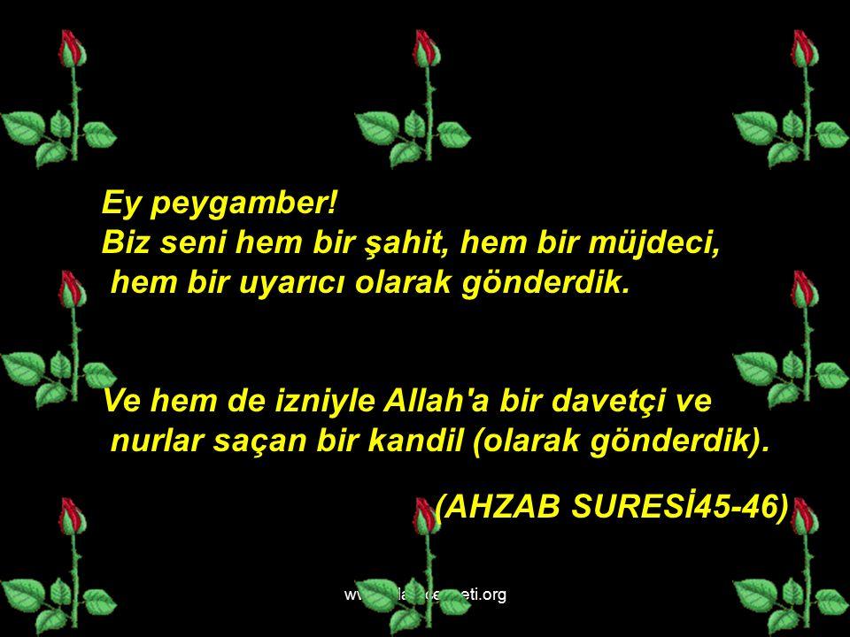 www.islamcenneti.org Ey peygamber.