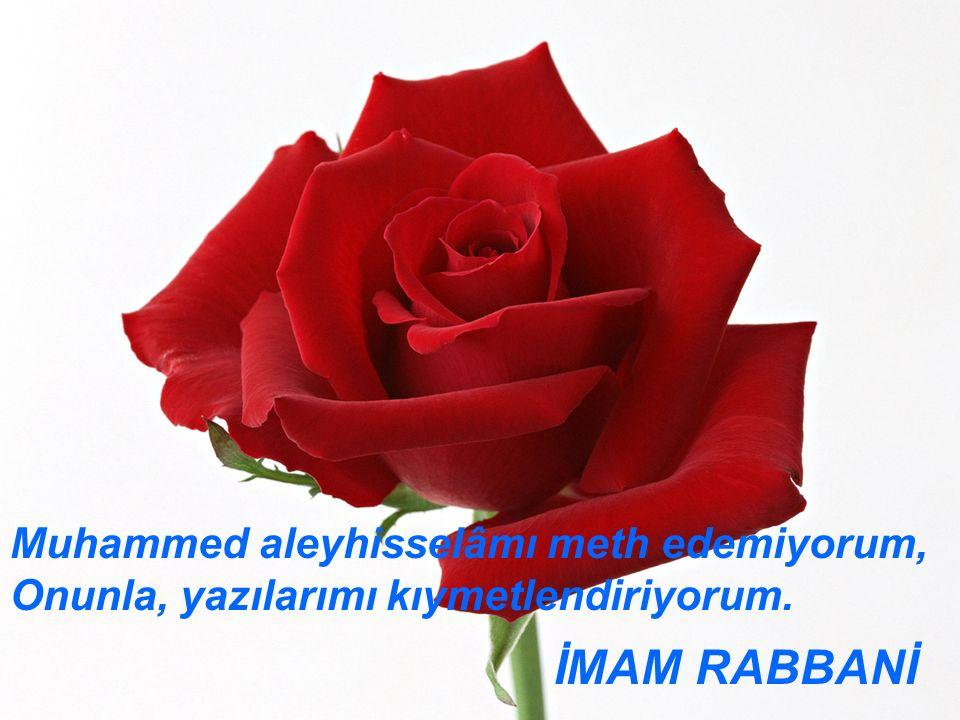 www.islamcenneti.org Muhammed aleyhisselâmı meth edemiyorum, Onunla, yazılarımı kıymetlendiriyorum.