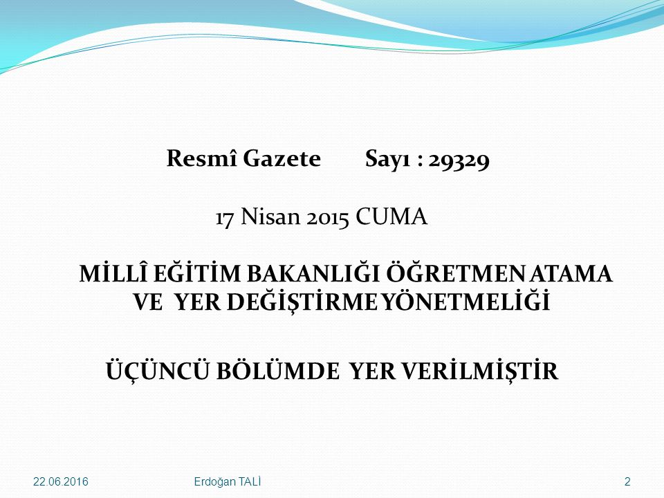 Erdoğan TALİ22.06.201623