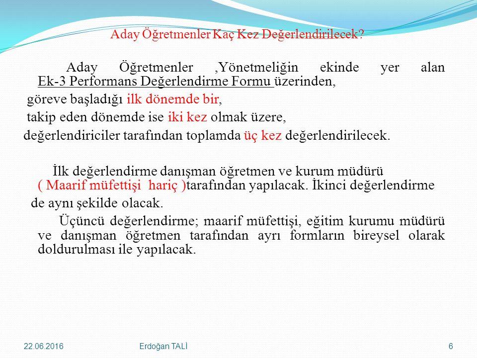 05/02/2016 Tarihlerinden Sonra Göreve Başlayan Aday öğretmenlerin Değerlendirilmesi DEĞ.