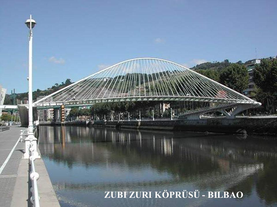 Zubi Zuri köprüsü Bilbao, İspanya, 1994 ÷ 1997