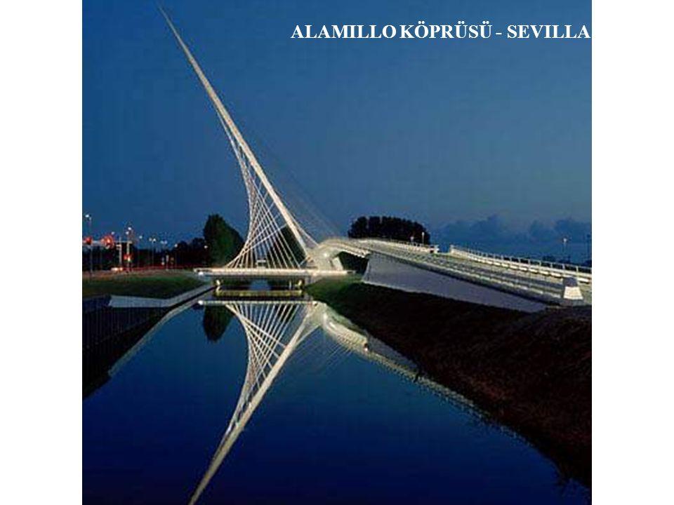ALAMILLO KÖPRÜSÜ - SEVILLA