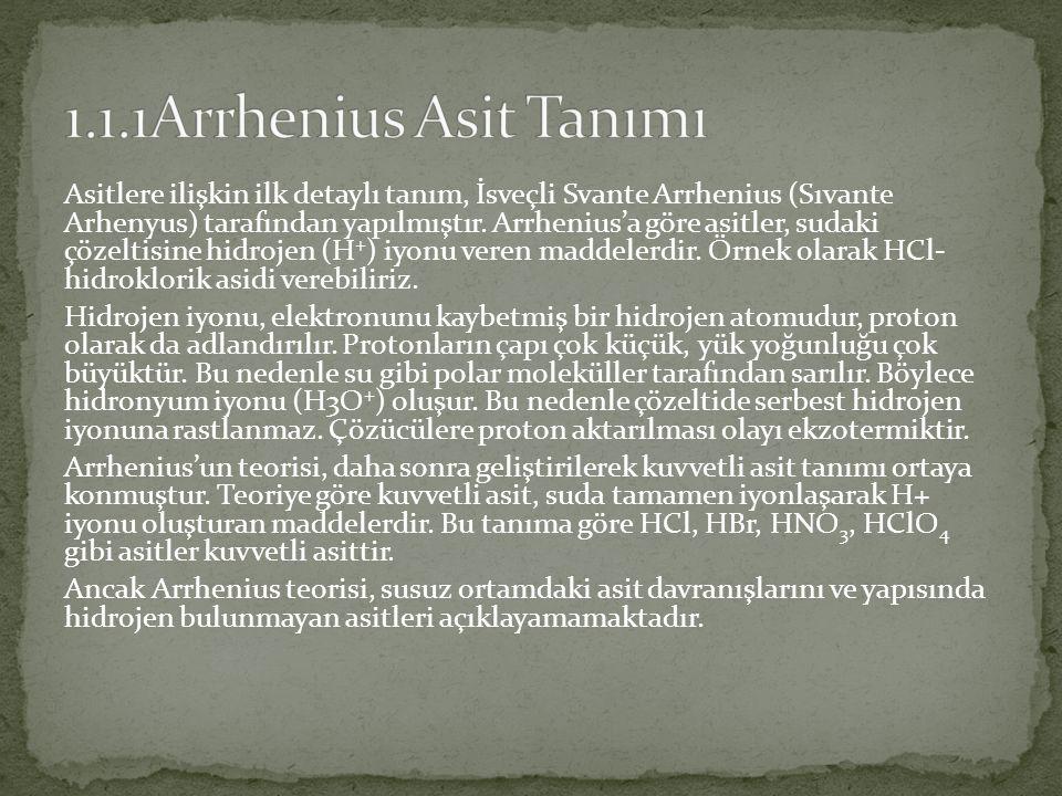 Asitlere ilişkin ilk detaylı tanım, İsveçli Svante Arrhenius (Sıvante Arhenyus) tarafından yapılmıştır.