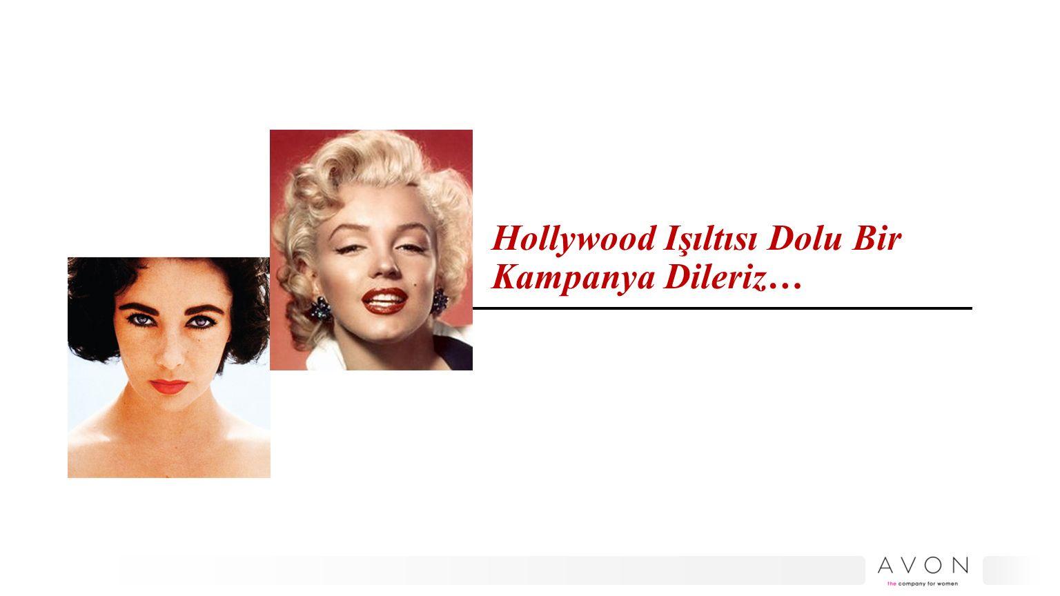 Hollywood Işıltısı Dolu Bir Kampanya Dileriz…