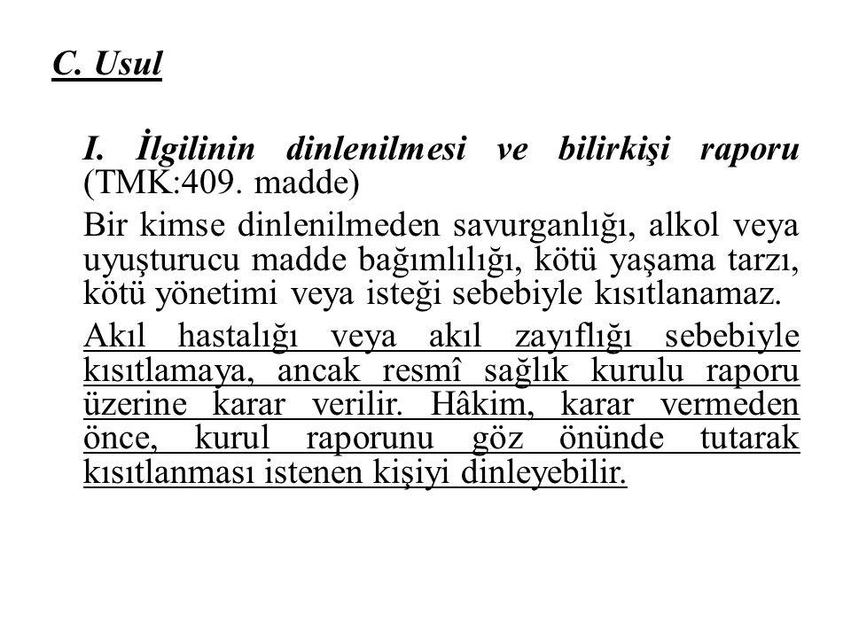 D.İznin bulunmaması (TMK:465.