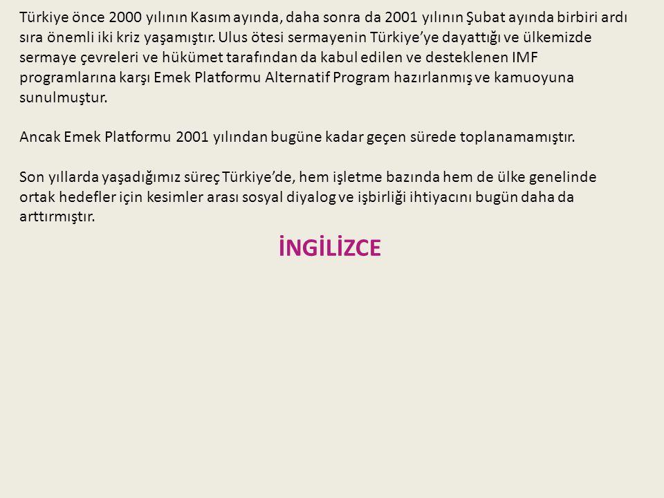 Türkiye önce 2000 yılının Kasım ayında, daha sonra da 2001 yılının Şubat ayında birbiri ardı sıra önemli iki kriz yaşamıştır.