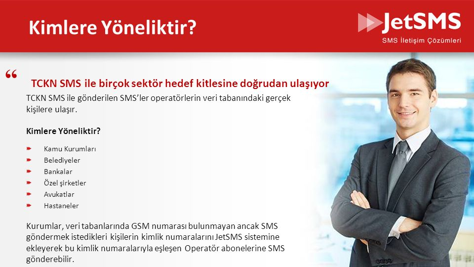 www.jetsms.net powered by Biotekno Neden TCKN SMS.