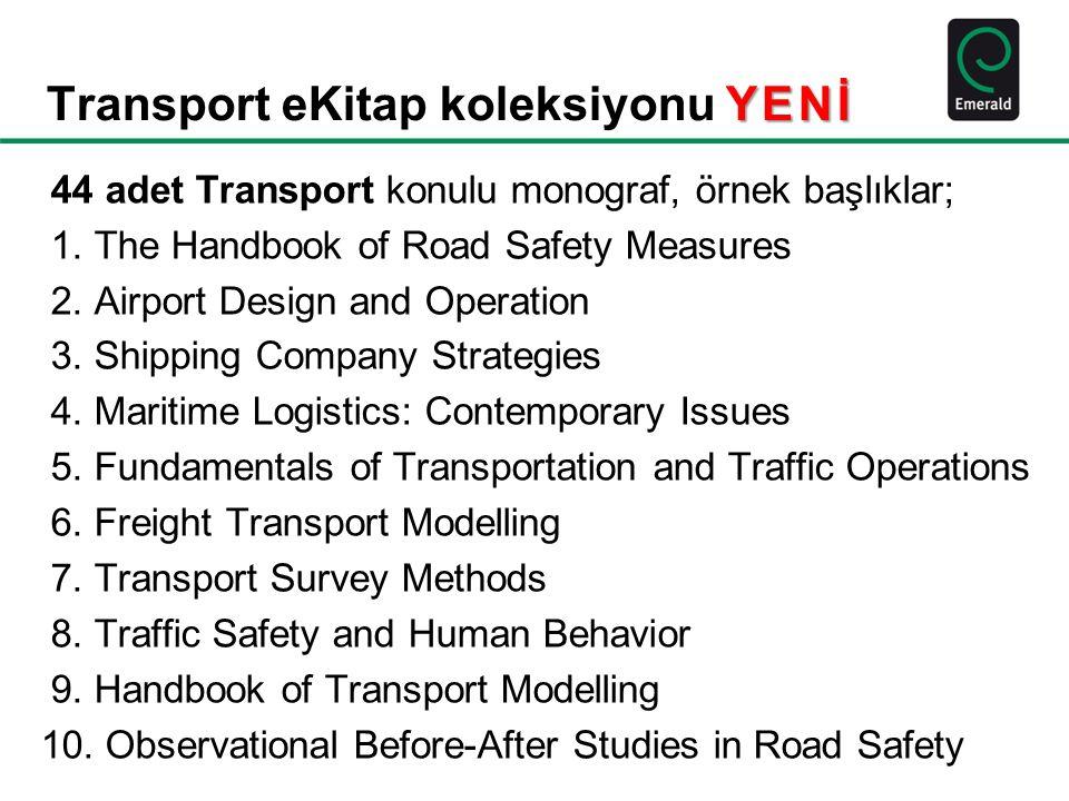 YENİ Transport eKitap koleksiyonu YENİ 44 adet Transport konulu monograf, örnek başlıklar; 1.