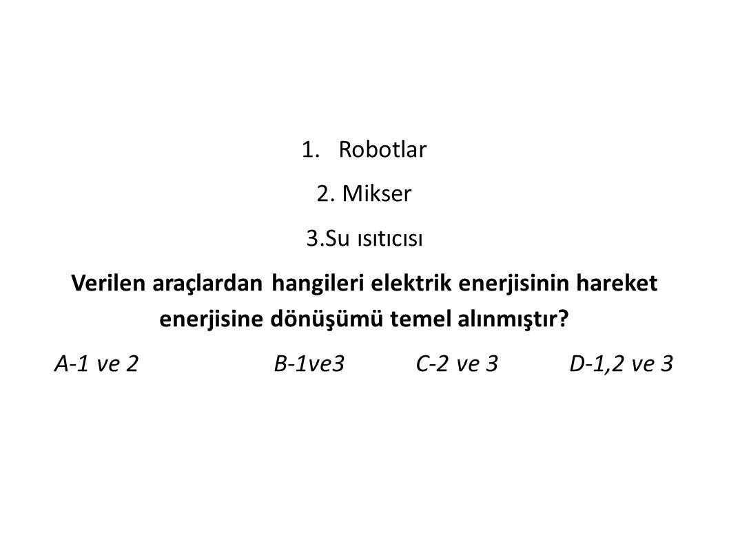 1. Robotlar 2.