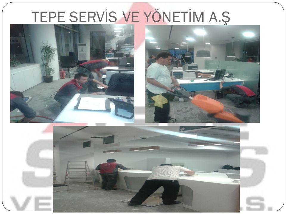 TEPE SERVİS VE YÖNETİM AŞ.