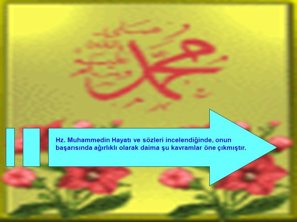 Hz. Muhammed insanları silah ve şiddetle değil, büyük bir hoşgörü ve sevgi ahlakı ile İslama çağırmıştır.