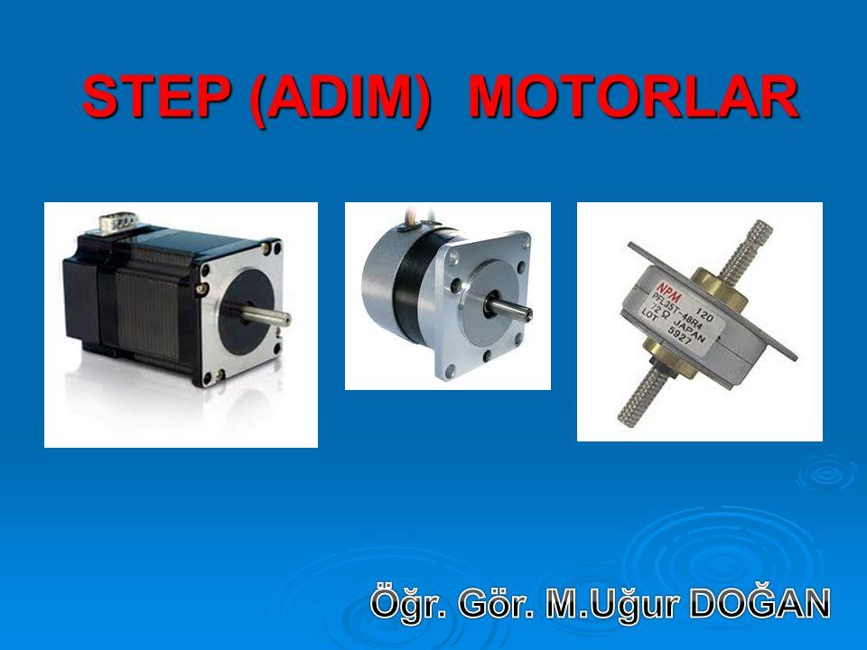STEP (ADIM) MOTORLAR