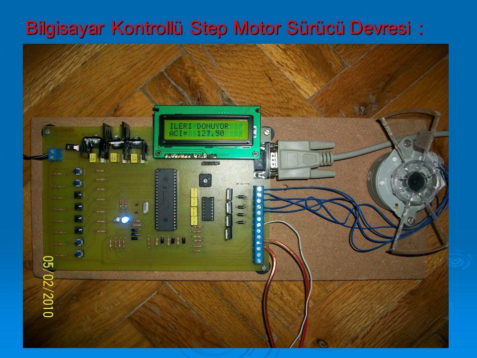 Bilgisayar Kontrollü Step Motor Sürücü Devresi :
