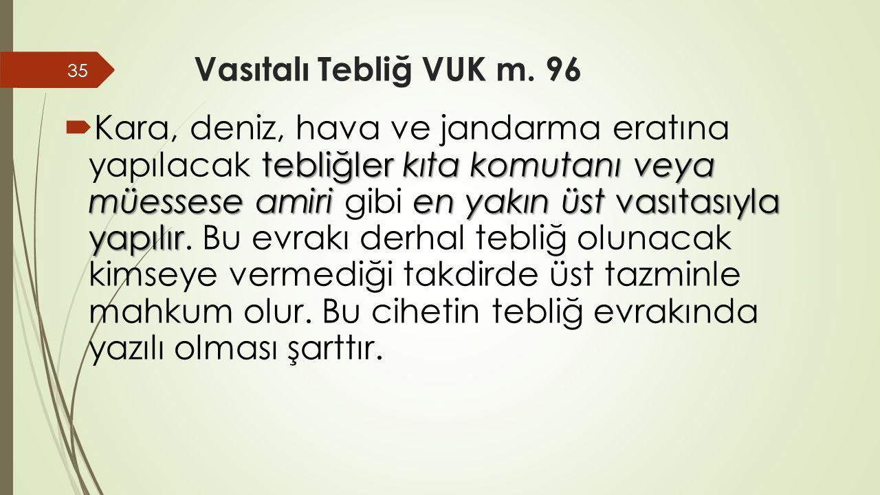 Vasıtalı Tebliğ VUK m.